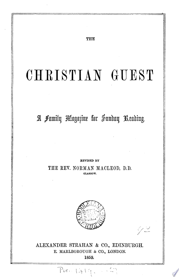 The Christian guest  revised by N  Macleod