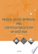 Medical Device Approval and Certification System Of East Asia