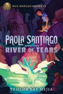 Paola Santiago and the River of Tears Pdf/ePub eBook