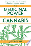 The Medicinal Power of Cannabis
