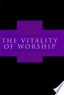 The Vitality of Worship