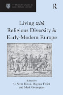 Living with Religious Diversity in Early-Modern Europe Pdf/ePub eBook