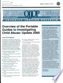 Overview of the Portable Guides to Investigating Child Abuse