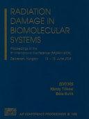 Radiation Damage in Biomolecular Systems
