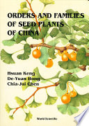 Orders and Families of Seed Plants of China