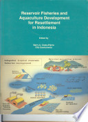 Reservoir Fisheries And Aquaculture Development For Resettlement In Indonesia Book PDF