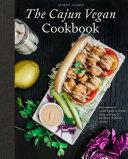 The Cajun Vegan Cookbook