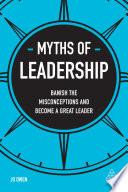 Myths of Leadership