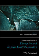 Pdf The Wiley Handbook of Disruptive and Impulse-Control Disorders