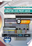 Ableton Live Profi Guide  : Know-How für Produktion und Performance