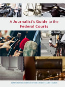 A Journalist S Guide To The Federal Courts
