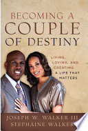 Becoming a Couple of Destiny