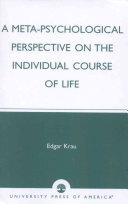 A Meta psychological Perspective on the Individual Course of Life