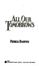 All Our Tomorrows Book