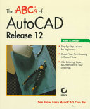 The ABC s of AutoCAD Release 12
