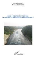 Pdf Mers, détroits et littoraux : charnières ou frontières des territoires ? Telecharger