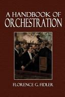 A Handbook of Orchestration Book