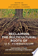 Reclaiming The Multicultural Roots Of U S Curriculum