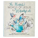 Illustrated Words Jesus for Women Devotional Book Book