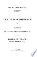 Annual Report of the Trade and Commerce of Chicago for the Year Ended December 31 ...