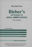 Bieber s Dictionary of Legal Abbreviations