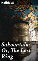 Sakoontala; Or, The Lost Ring Pdf/ePub eBook