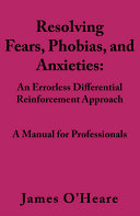 Resolving, Fears, Phobias, and Anxieties