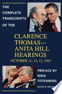 The Complete Transcripts Of The Clarence Thomas Anita Hill Hearings Book PDF