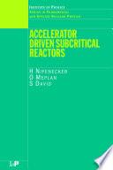 Accelerator Driven Subcritical Reactors