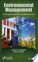 Environmental Management Of Energy From Biofuels And Biofeedstocks Book PDF