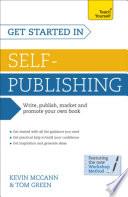 Self-publishing Books and Ebooks: Teach Yourself