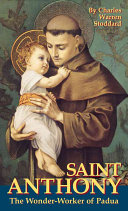 Saint Anthony, the Wonder-Worker of Padua