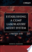 Establishing A CGMP Laboratory Audit System