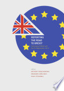Reporting The Road To Brexit