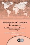 Prescription and Tradition in Language