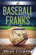 Baseball Franks