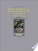 World Railways Of The Nineteenth Century
