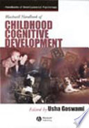 Blackwell Handbook of Childhood Cognitive Development Book