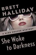 She Woke to Darkness Pdf/ePub eBook