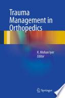 Trauma Management in Orthopedics
