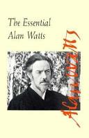The Essential Alan Watts