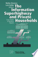 The Information Superhighway and Private Households