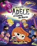 Mortelle Adèle et la galaxie des Bizarres - tome collector Pdf/ePub eBook