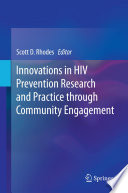 Innovations in HIV Prevention Research and Practice through Community Engagement Book
