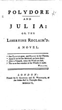 Polydore and Julia: or the Libertine reclaim'd. A novel