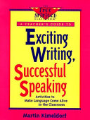 Exciting Writing  Successful Speaking