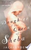 Daughter Of The Queen Of Sheba