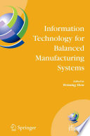 Information Technology For Balanced Manufacturing Systems Book PDF