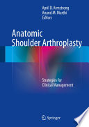 Anatomic Shoulder Arthroplasty