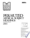 Permuted Medical Subject Headings
